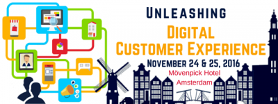 UNLEASHING DIGITAL CUSTOMER EXPERIENCE - November 24 & 25, 2016